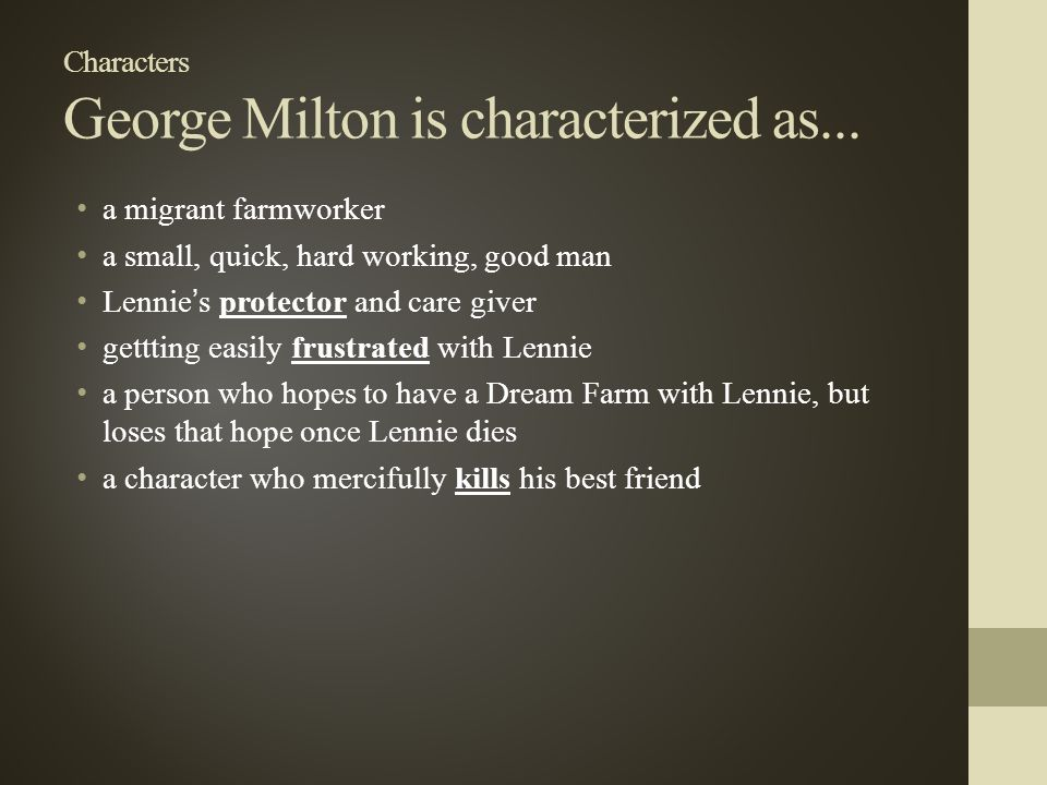 of mice and men a novel by john steinbeck ppt  3 characters