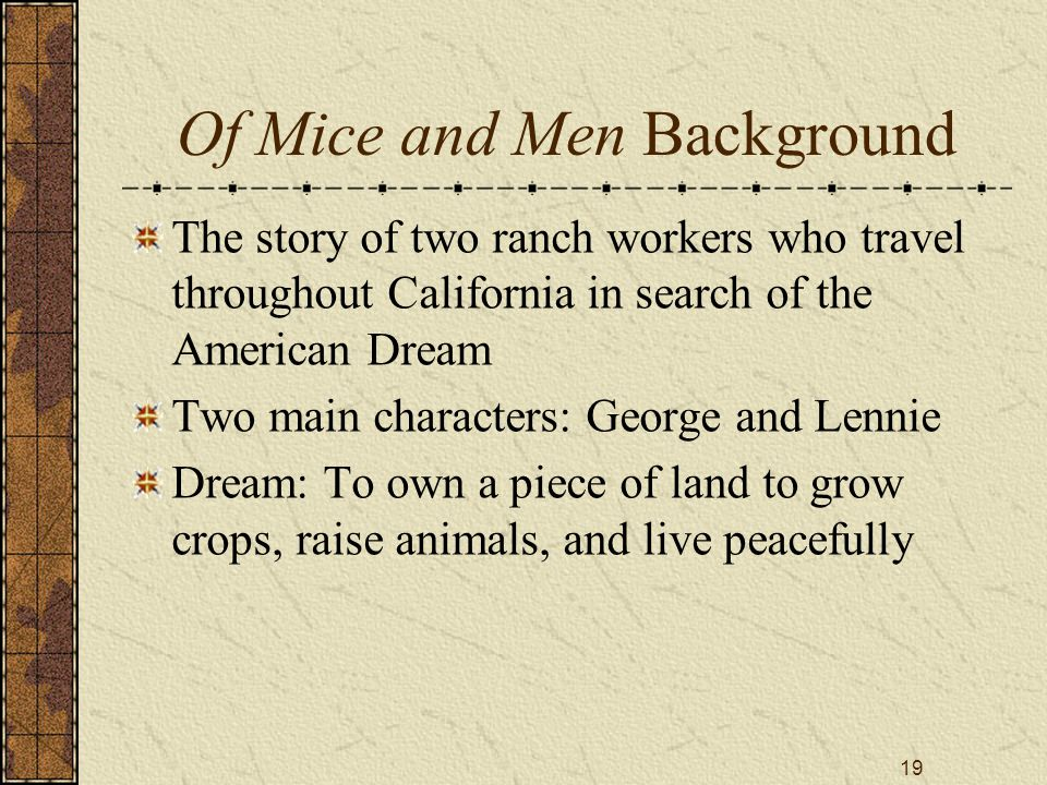 of mice and men essay about the american dream Download thesis statement on of mice and men: the american dream in our database or order an original thesis paper that will be written by one of our staff writers.