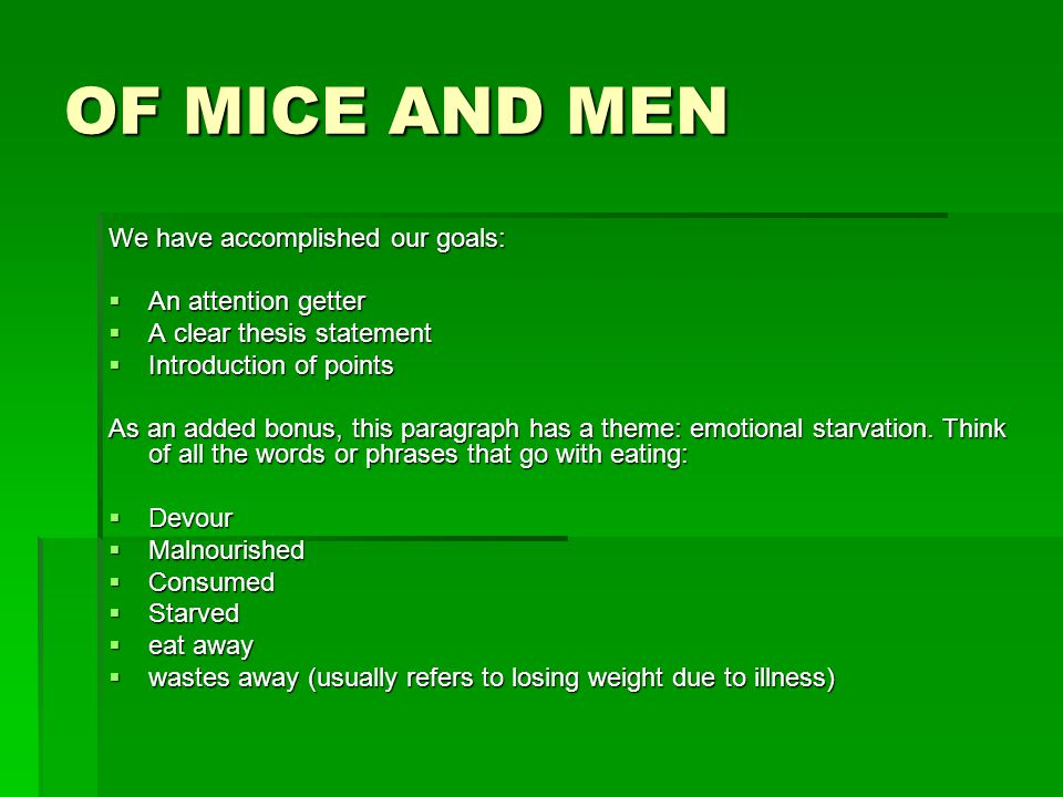 thesis statement for of mice and men friendship Exploring of mice and men of mice and men literary essay writing specific topic + specific opinion = thesis the friendship shared by lennie and george is band that provides strength in the challenging times they face.