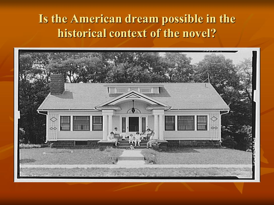 is the american dream truly attainable Maybe the best place to start is by setting the stage about the concept of the american dream  if the playing field is truly level and people feel they will.