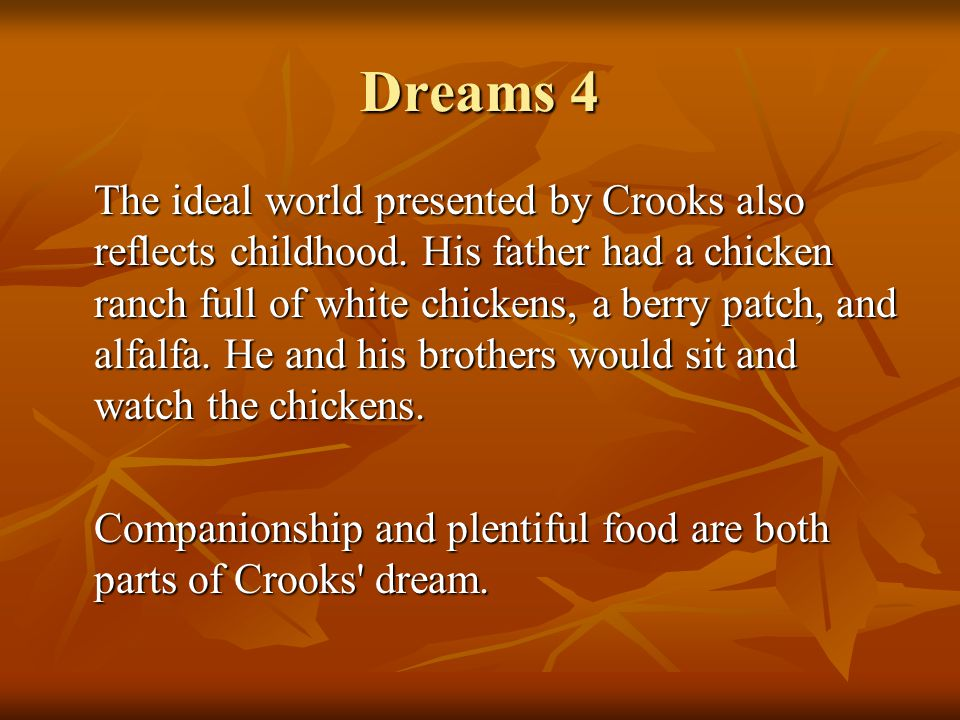 of mice and men reality idealism The tale of the american dream in cannery row by john steinbeck  reality set in  with novels such as of mice and men and the grapes of wrath,.