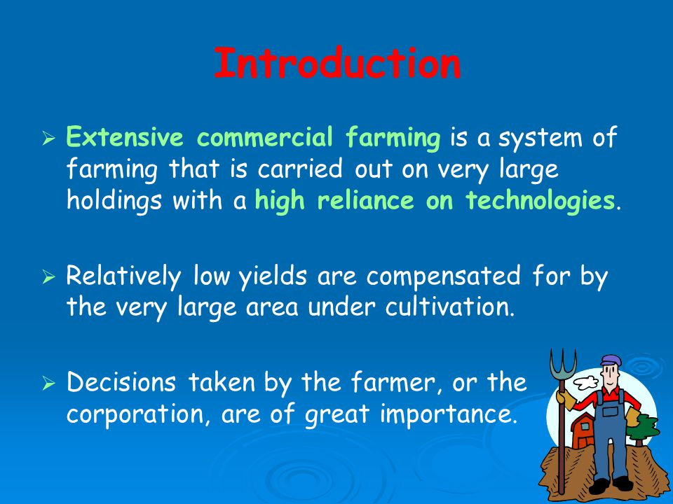 Extensive Commercial Farming - ppt video online download