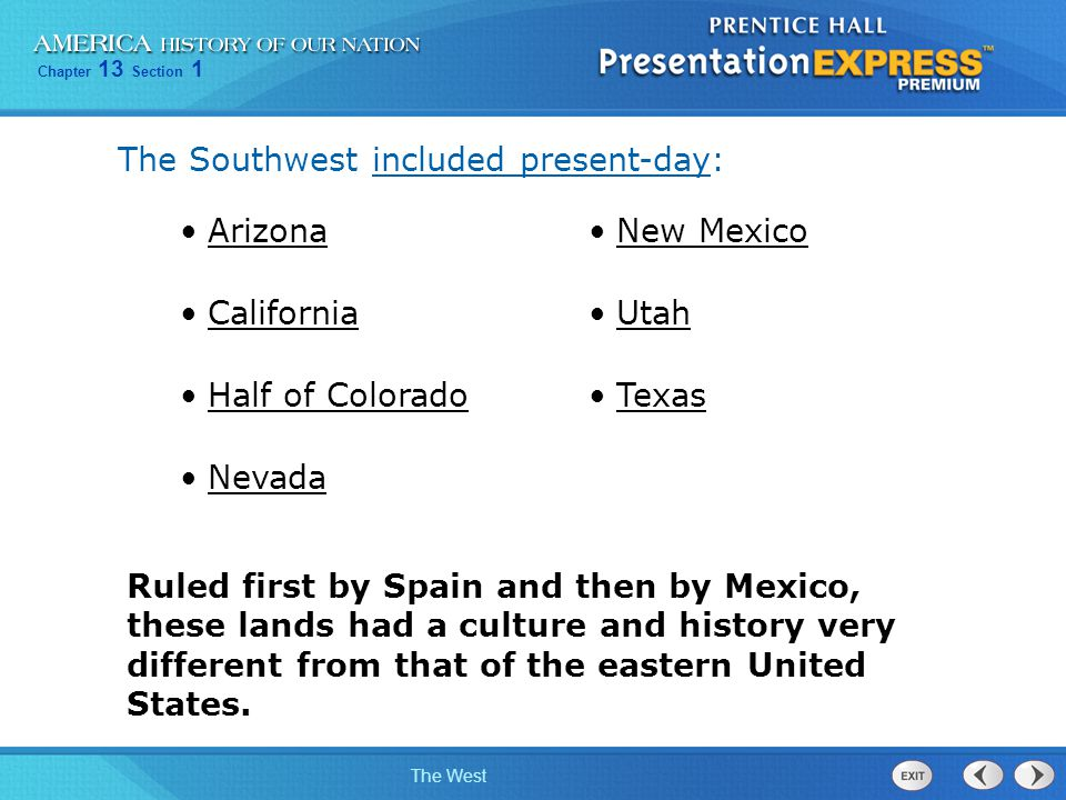 The Southwest included present-day: