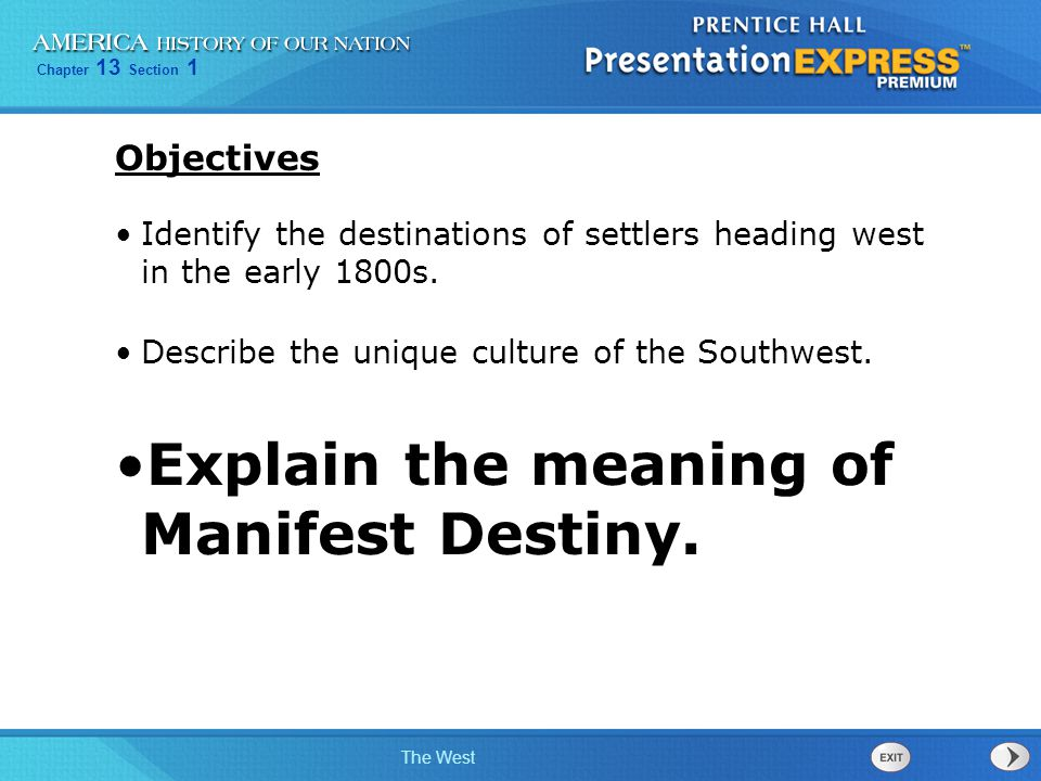 Explain the meaning of Manifest Destiny.