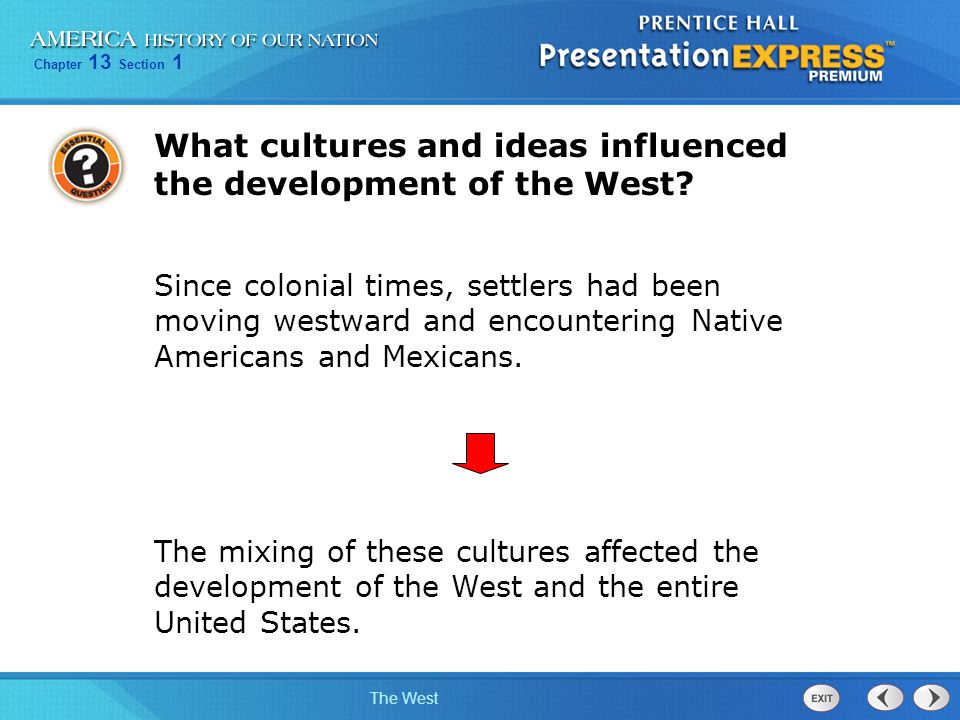 What cultures and ideas influenced the development of the West