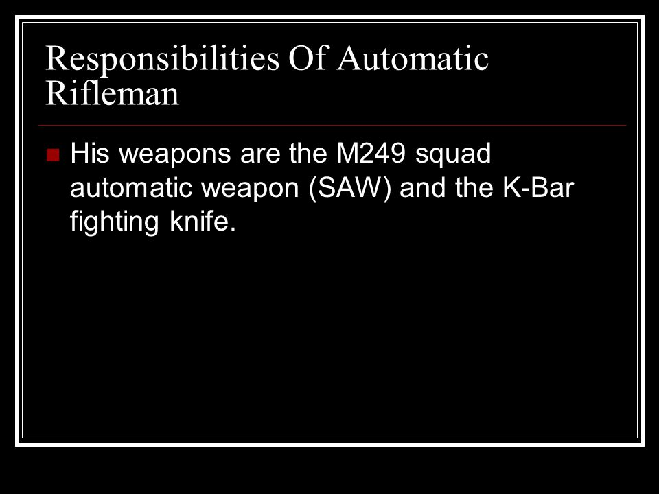 Responsibilities Of Automatic Rifleman