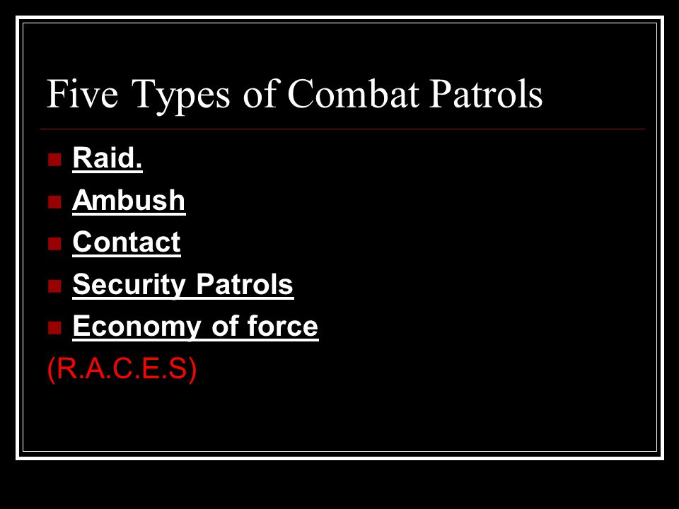 Five Types of Combat Patrols
