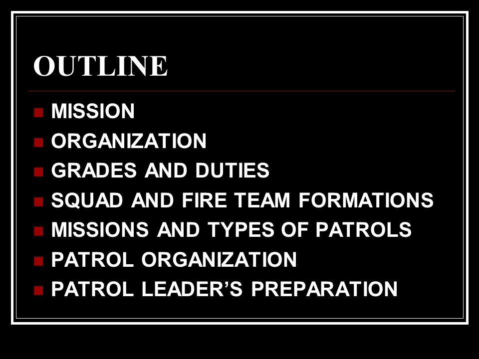 OUTLINE MISSION ORGANIZATION GRADES AND DUTIES