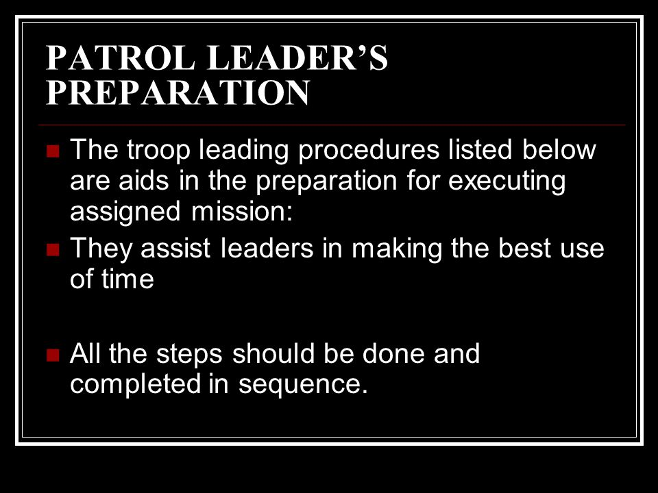 PATROL LEADER'S PREPARATION