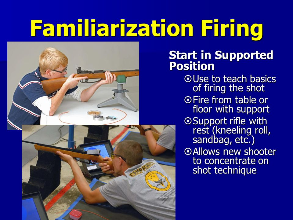 Familiarization Firing