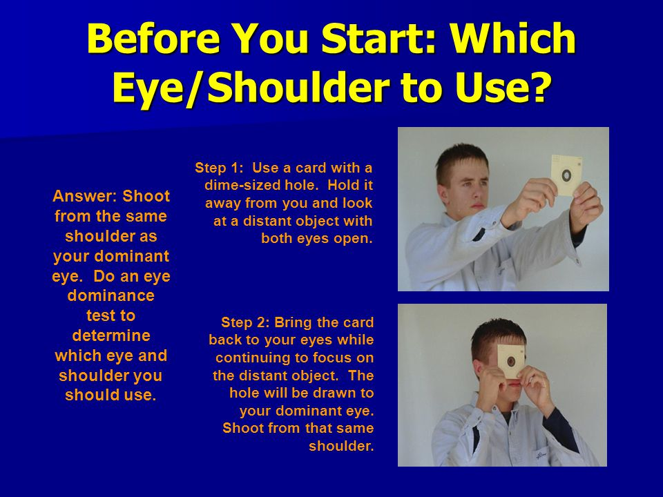 Before You Start: Which Eye/Shoulder to Use