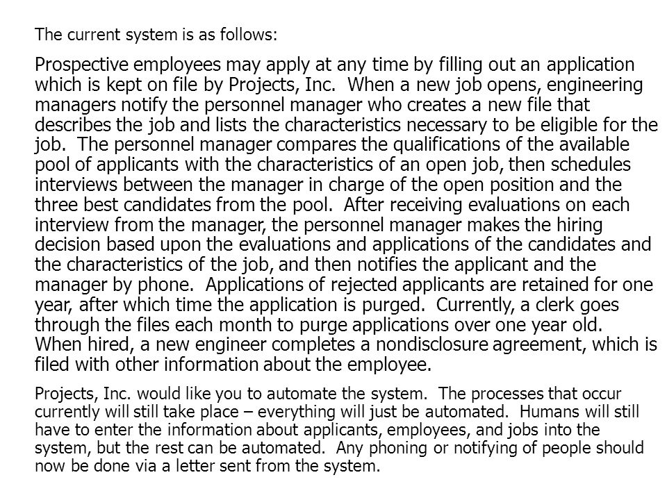 The current system is as follows: