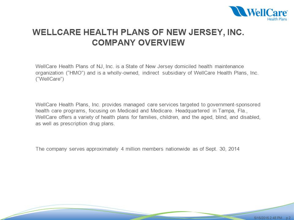 WELLCARE HEALTH PLANS OF NEW JERSEY, INC. COMPANY OVERVIEW - ppt ...