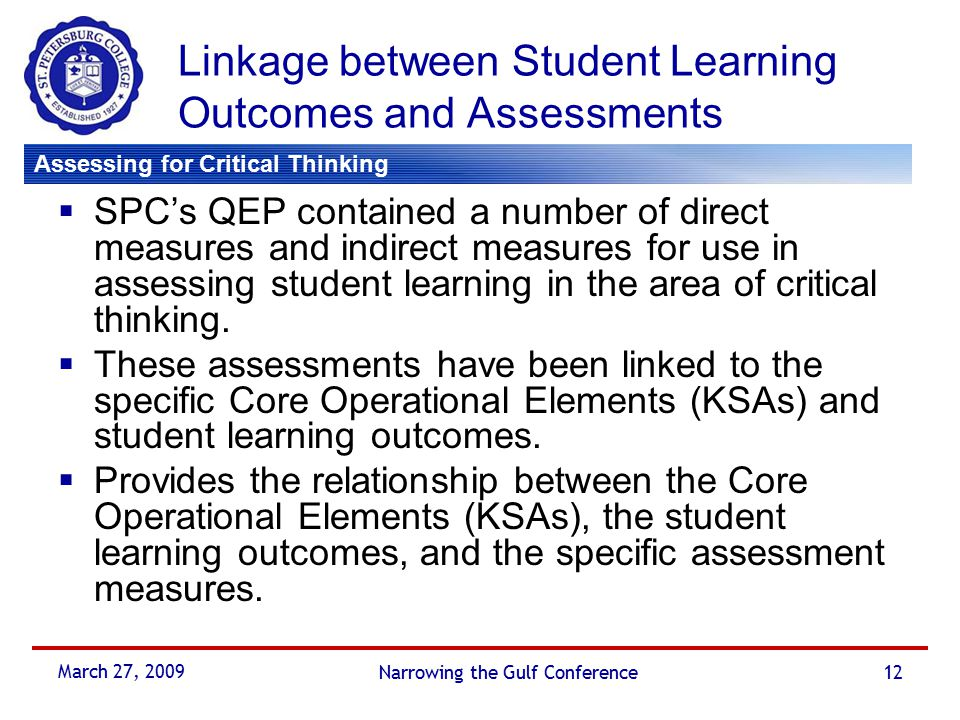 student learning outcomes critical thinking skills For learning sample student learning outcomes enter possible student learning outcome critical thinking  the development of higher order thinking skills by.