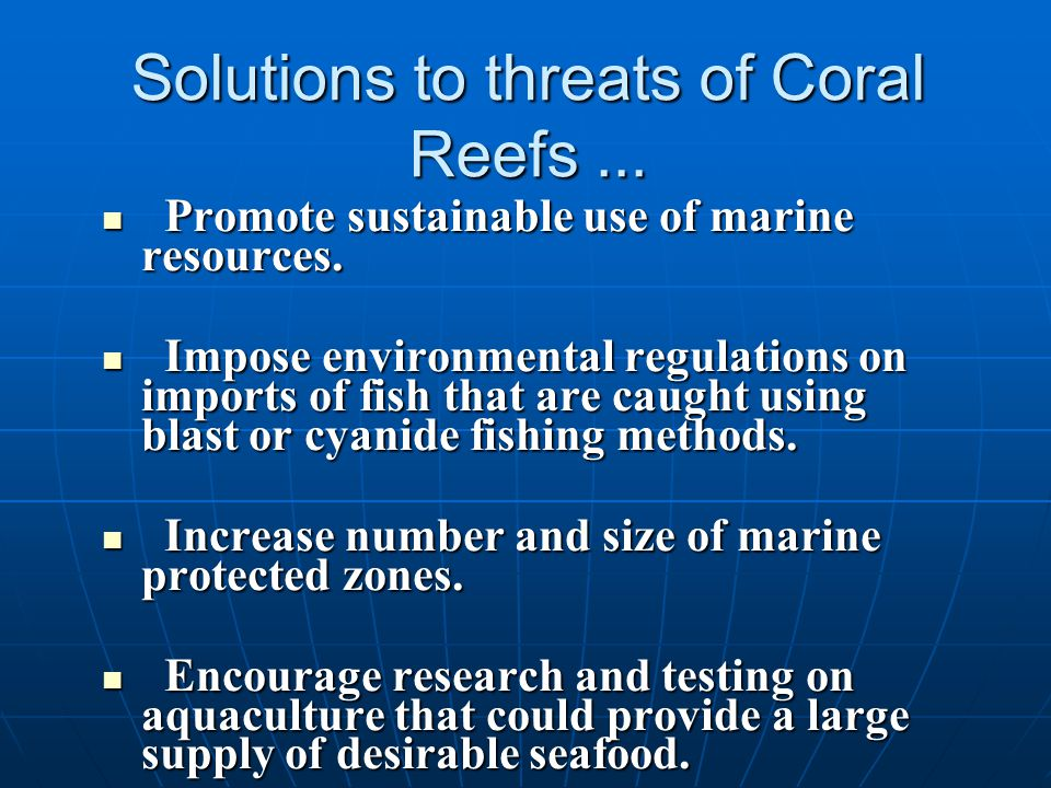 a study of coral reefs and their habitat Responses of coral reefs and reef organisms to their reef habitat study of the effects of dredging or terrestrial runoff on.