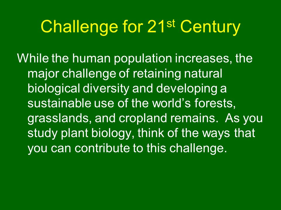 Challenge for 21st Century