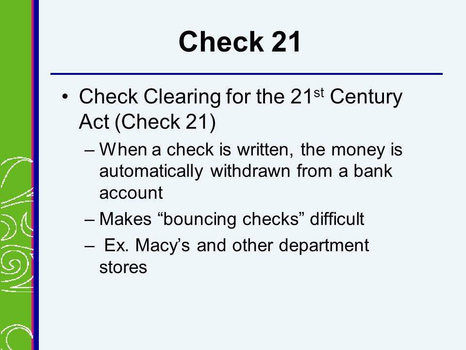 Check Clearing For The 21st Century Act - Check 21