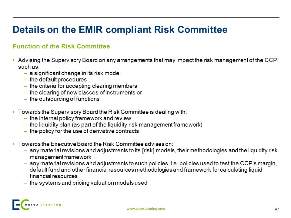 Details on the EMIR compliant Risk Committee