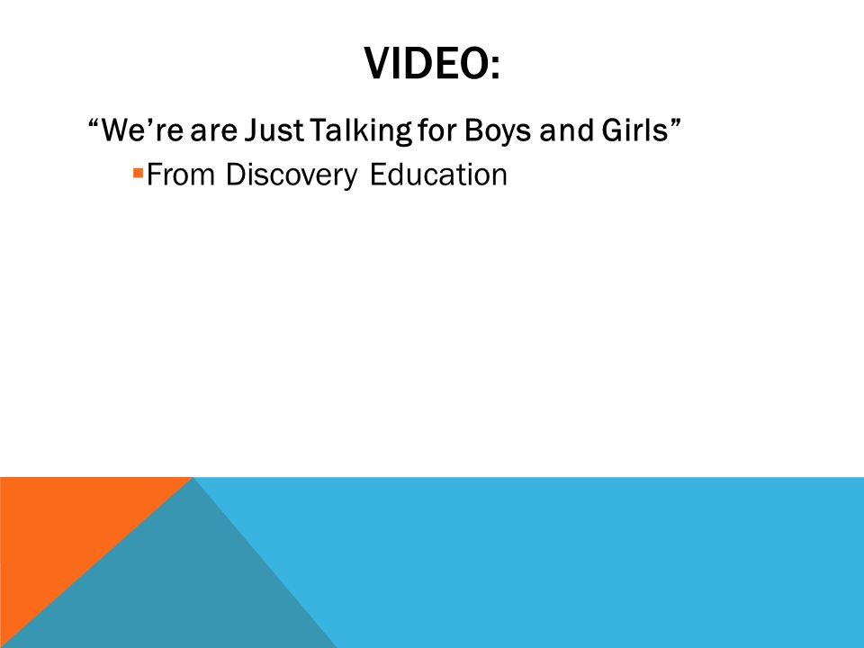 Video: We're are Just Talking for Boys and Girls