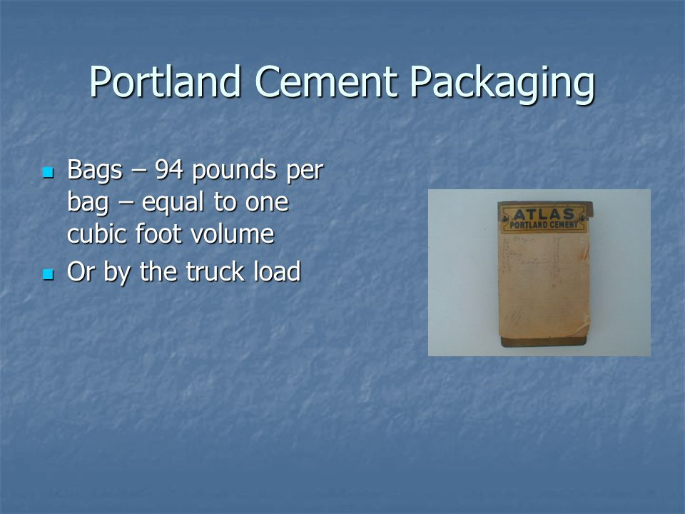 94 Lbs Bag Of Cement : Concrete ppt video online download