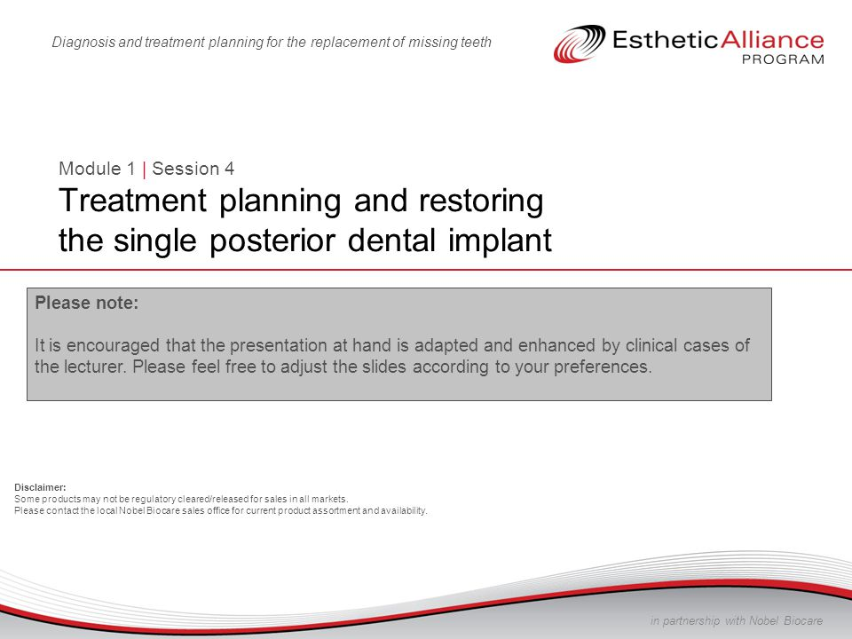 Module 1 | Session 4 Treatment planning and restoring the single ...