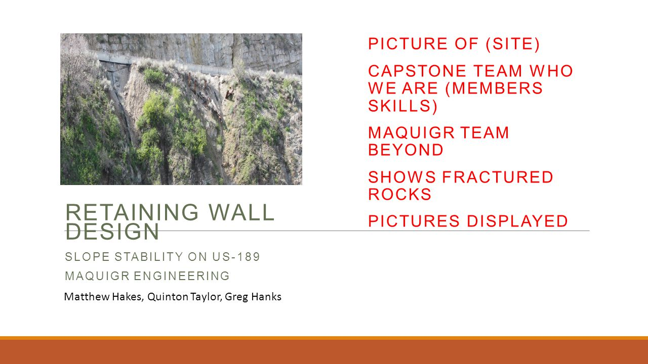 Retaining Wall Design Slope Stability On US 189 MAQuiGr Engineering