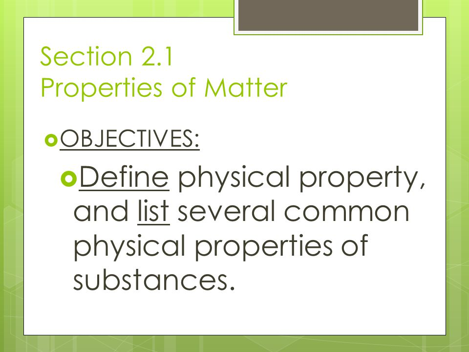 Section 2.1 Properties of Matter