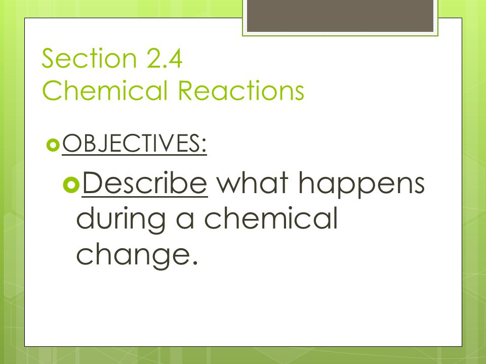 Section 2.4 Chemical Reactions