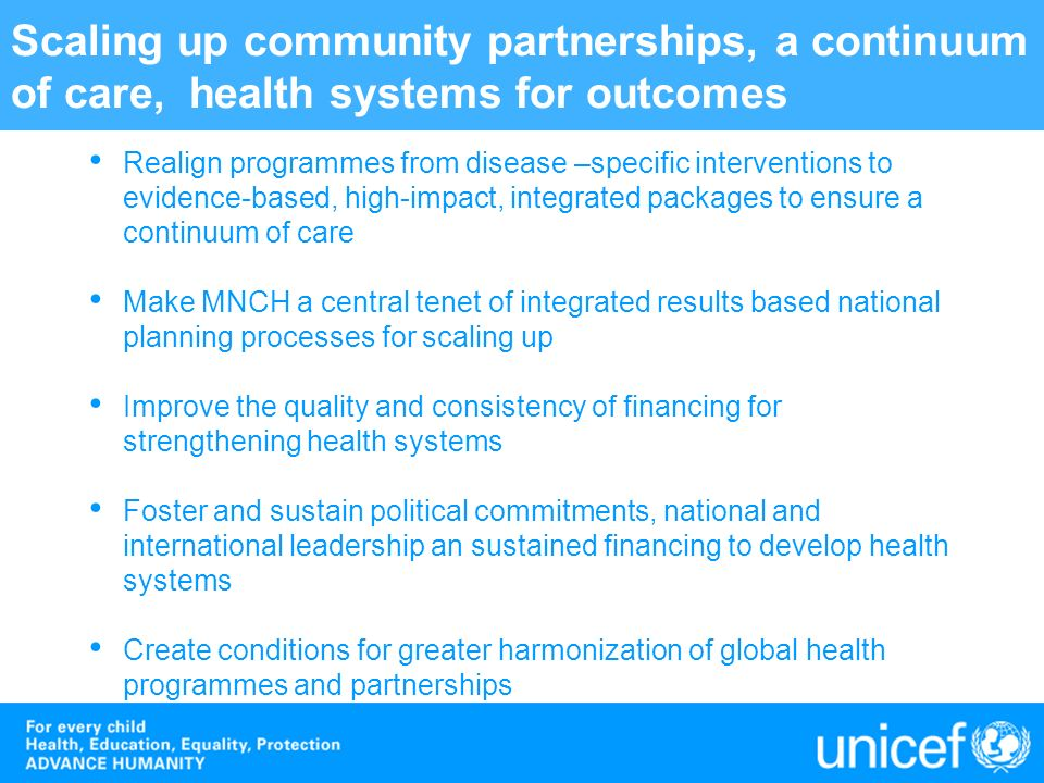 Scaling up community partnerships, a continuum of care, health systems for outcomes