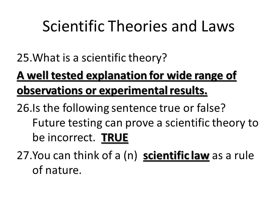 can scientific theories be proven true or false