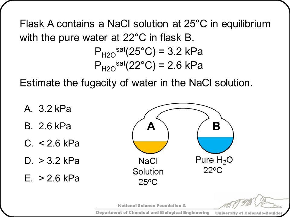 PH2Osat(25°C) = 3.2 kPa PH2Osat(22°C) = 2.6 kPa