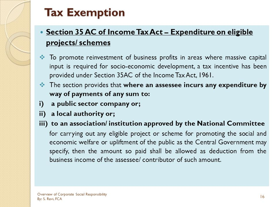 Tax Exemption Section 35 AC of Income Tax Act – Expenditure on eligible projects/ schemes.