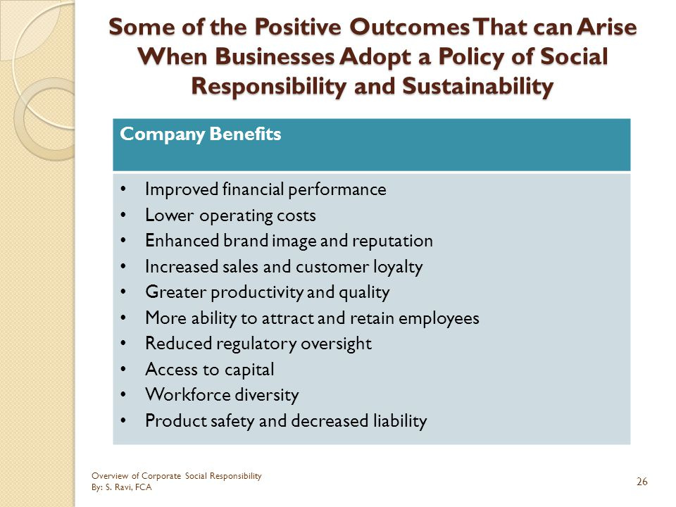 Some of the Positive Outcomes That can Arise When Businesses Adopt a Policy of Social Responsibility and Sustainability
