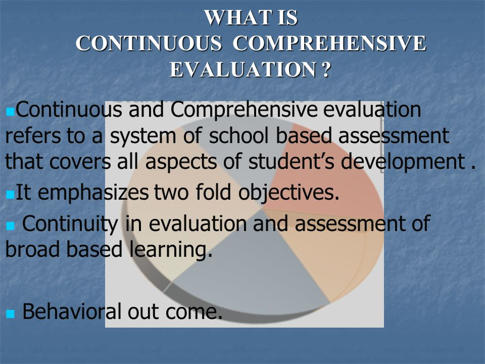 Advantages and disadvantages of continous and comprehensive evaluation