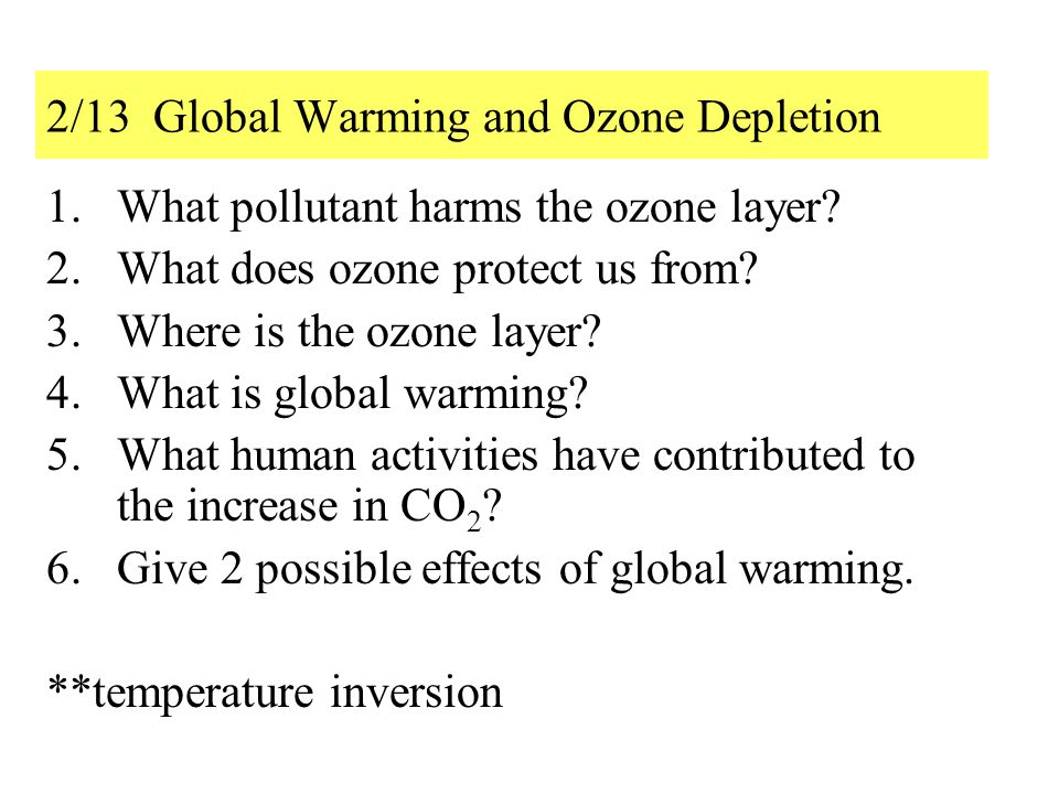 2/13 Global Warming and Ozone Depletion