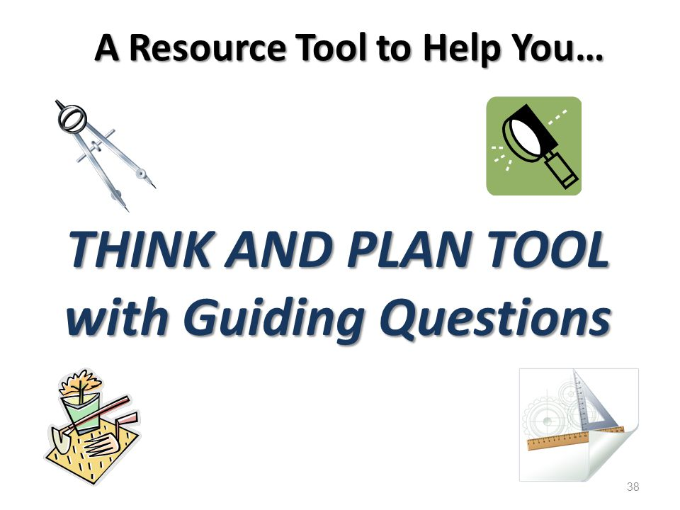 A Resource Tool to Help You…