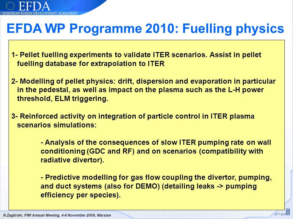 EFDA WP Programme 2010: Fuelling physics