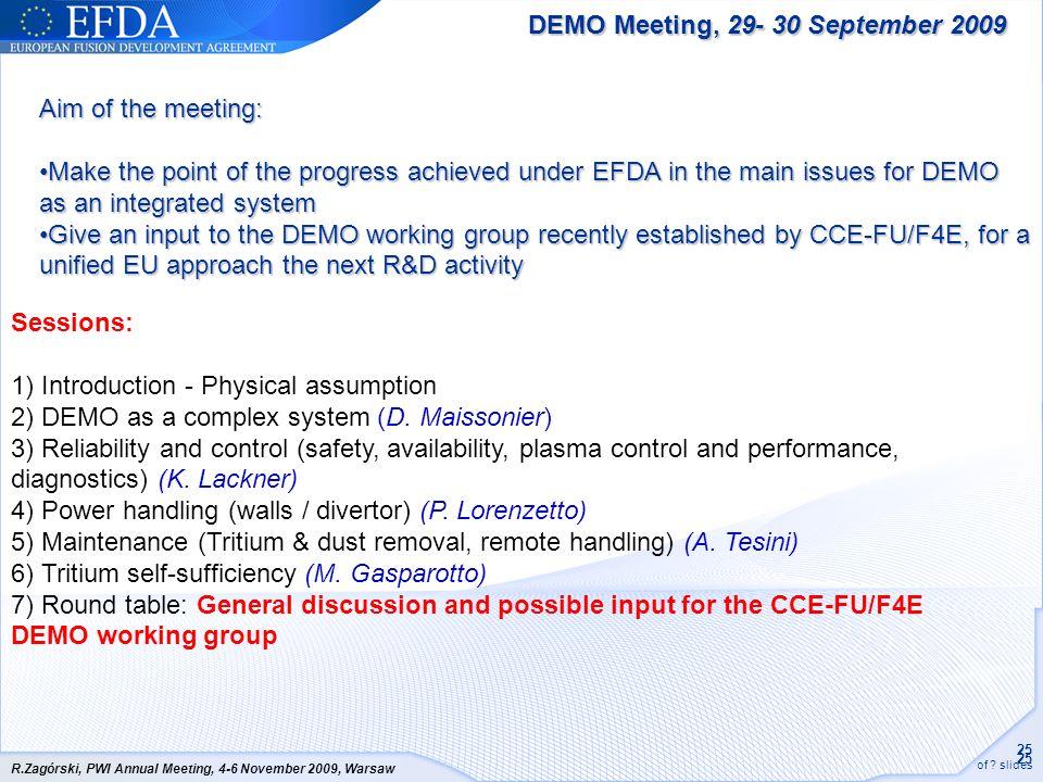 DEMO Meeting, 29- 30 September 2009