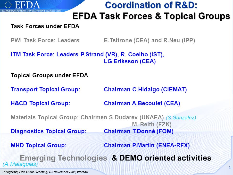 Coordination of R&D: EFDA Task Forces & Topical Groups