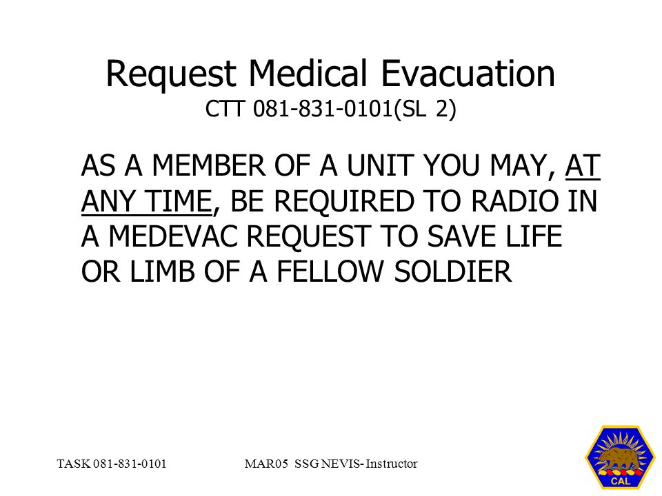 Request Medical Evacuation CTT (SL 2)