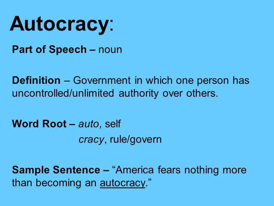 Autocratic Means