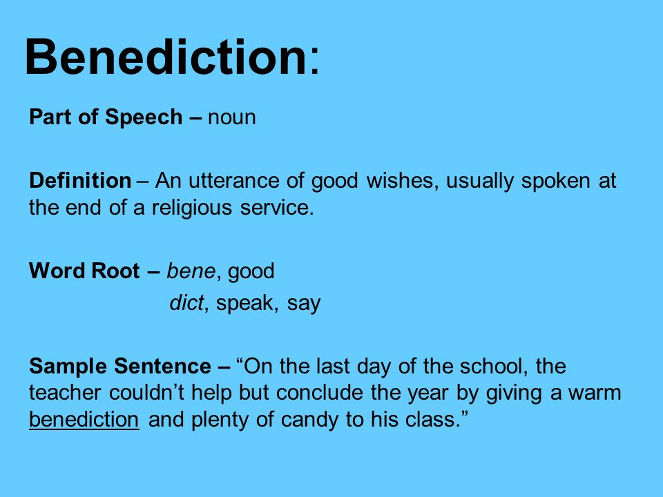 how to use benediction in a sentence