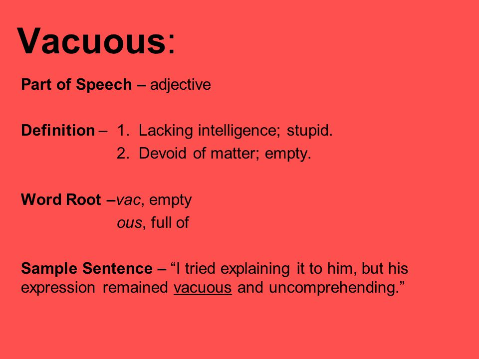 how to use vacuous in a sentence