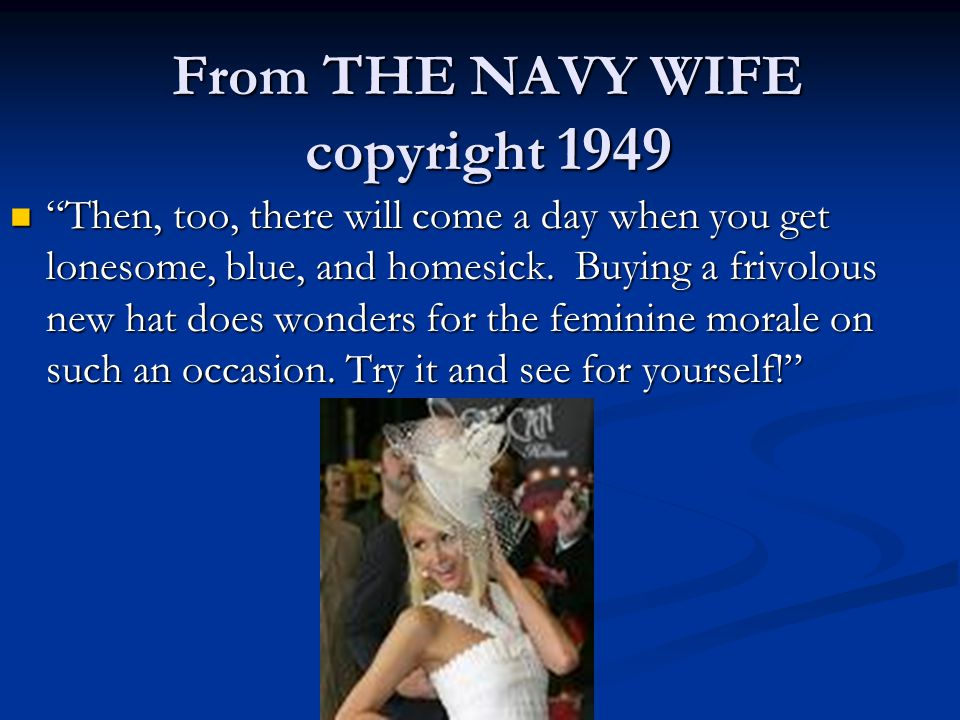 From THE NAVY WIFE copyright 1949