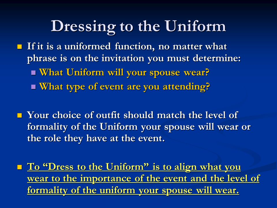 Dressing to the Uniform