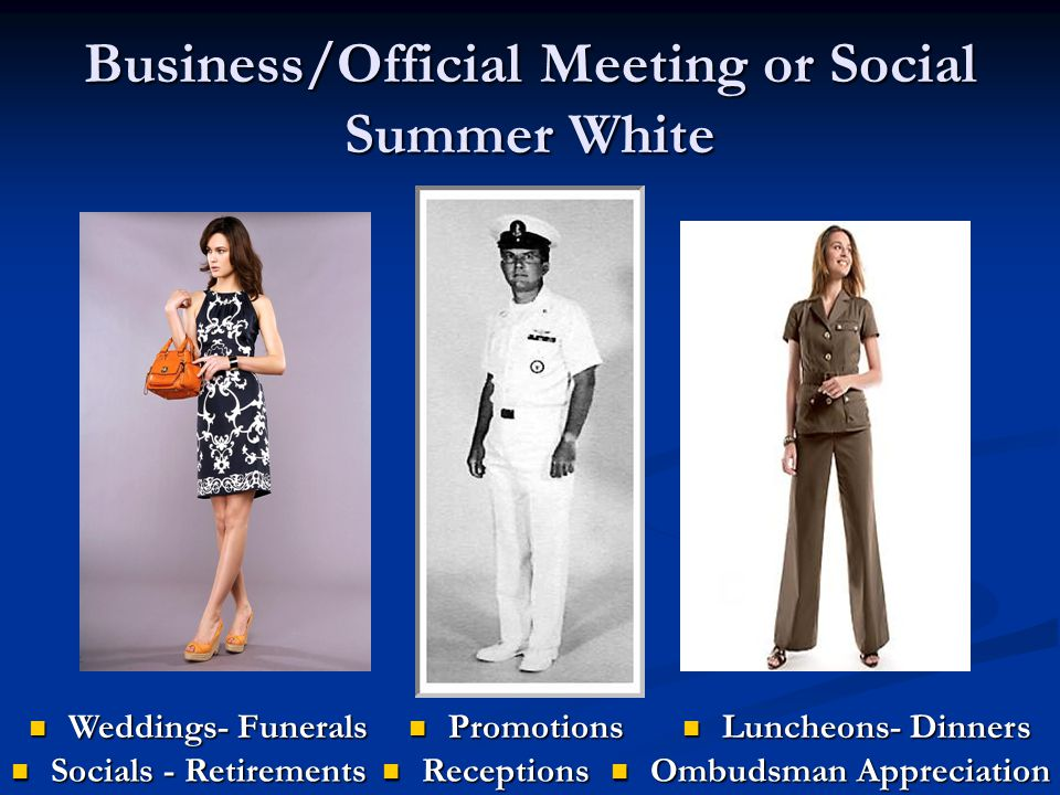 Business/Official Meeting or Social Summer White