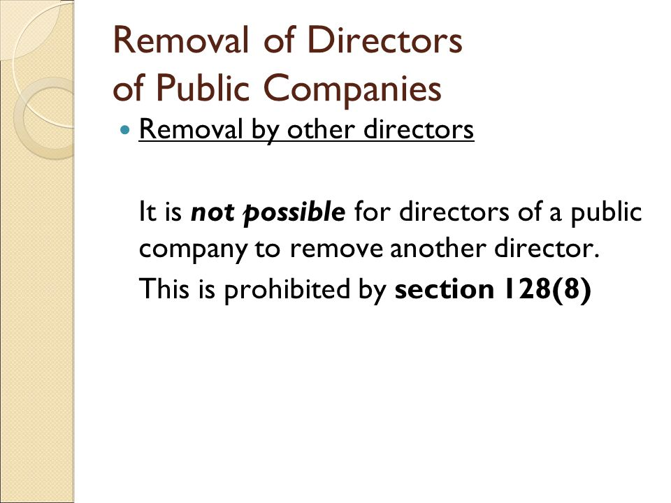 removal of a director This is a sample of our (approximately) 4 page long removal of a director notes,  which we sell as part of the business law and practice notes collection,.