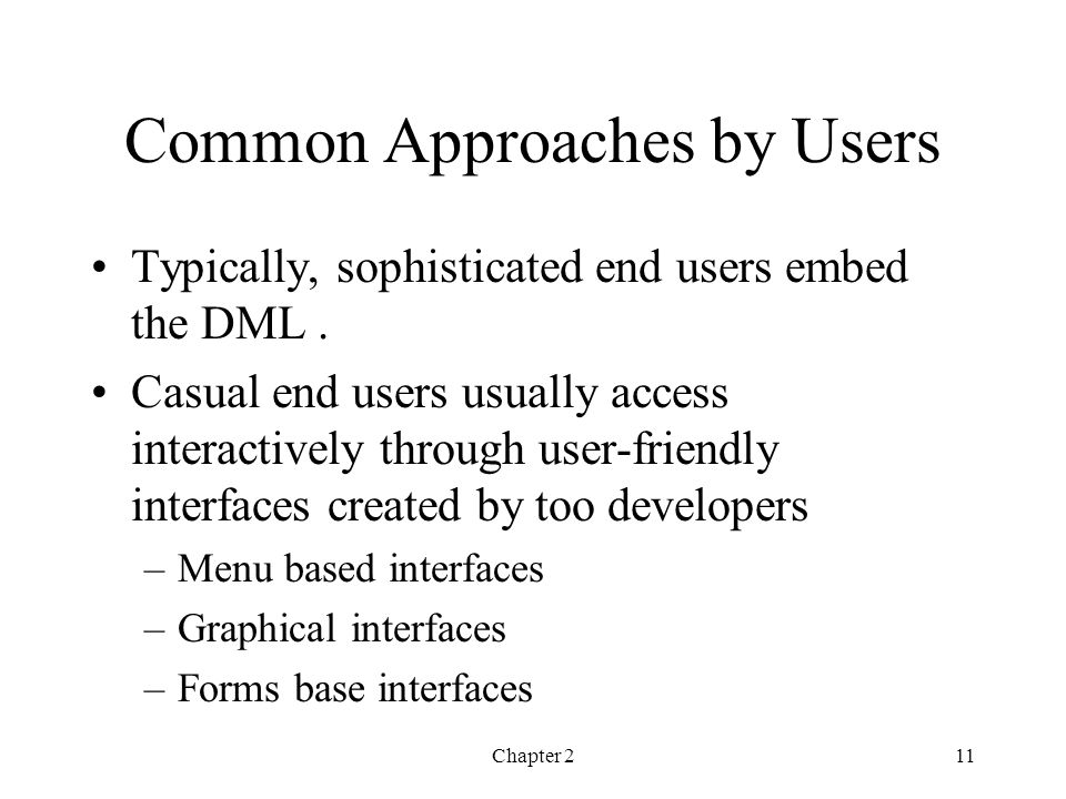 Common Approaches by Users