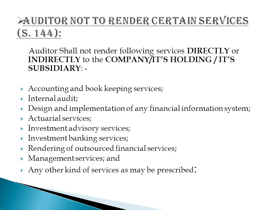 AUDITOR NOT TO RENDER CERTAIN SERVICES (S. 144):