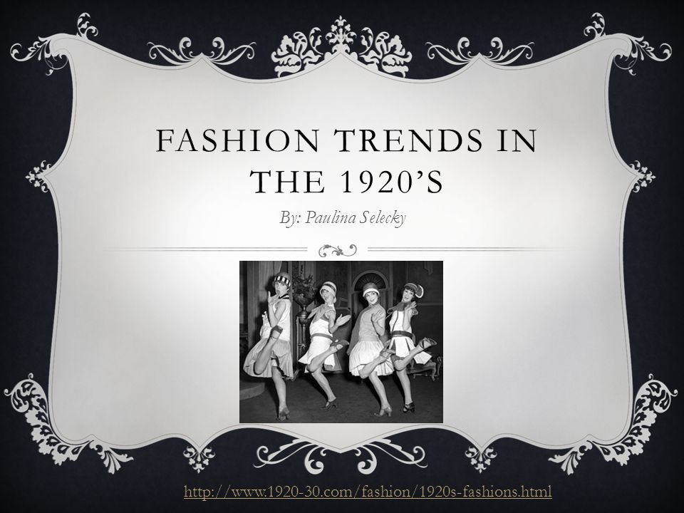 Fashion Trends In The 1920 S Ppt Video Online Download